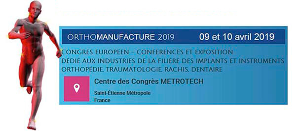 ORTHOMANUFACTURE 2019 : A professional event